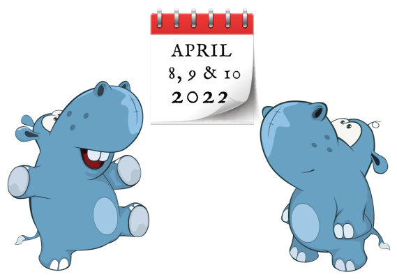 happy hippos looking at calendar that says April 8,9,10 2022